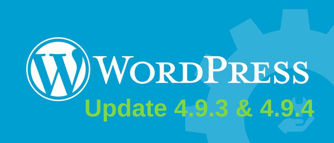 WordPress Update 4.9.4 Fixes 4.9.3 Auto Update Failure